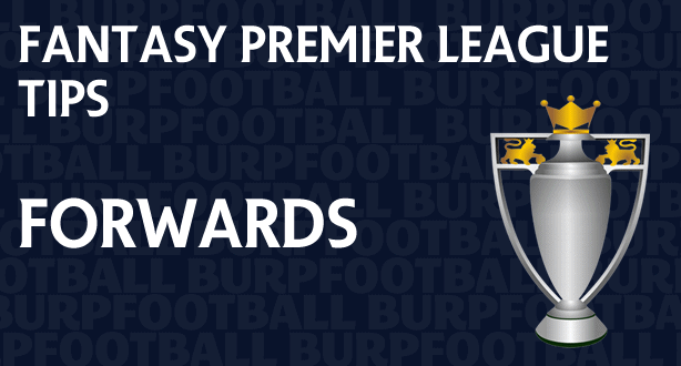 Fantasy Premier League tips gameweek forwards round-up