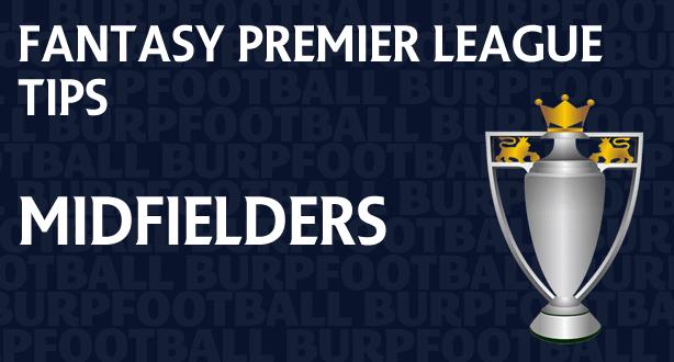 Fantasy Premier League tips gameweek midfielders
